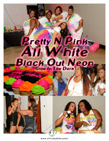 Pretty N Pink Sisterhood Inc 2016 All White Black Out Neon Glow In The Dark